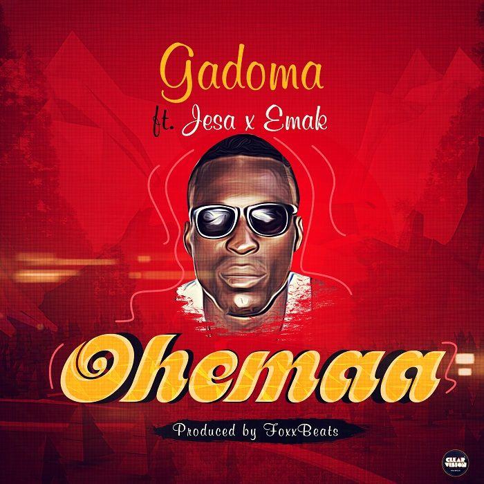 Gadoma – Ohemaa (Feat. Jesa X Emak)