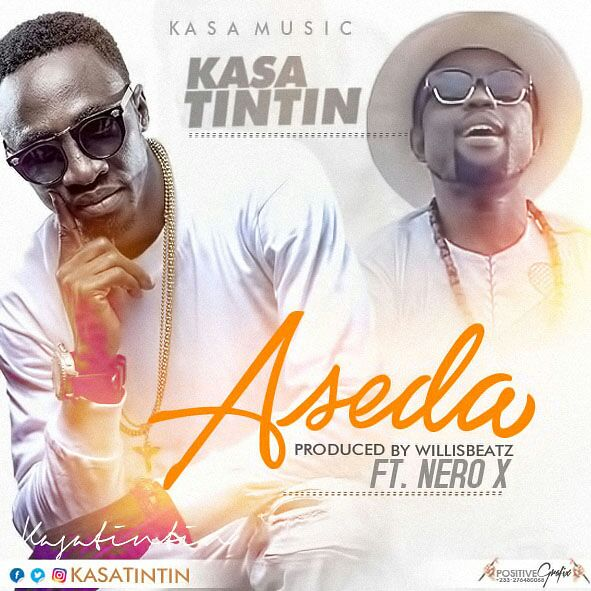 Kasatintin - Aseda (ft . Nero x) (Prod. By Willis Beatz)