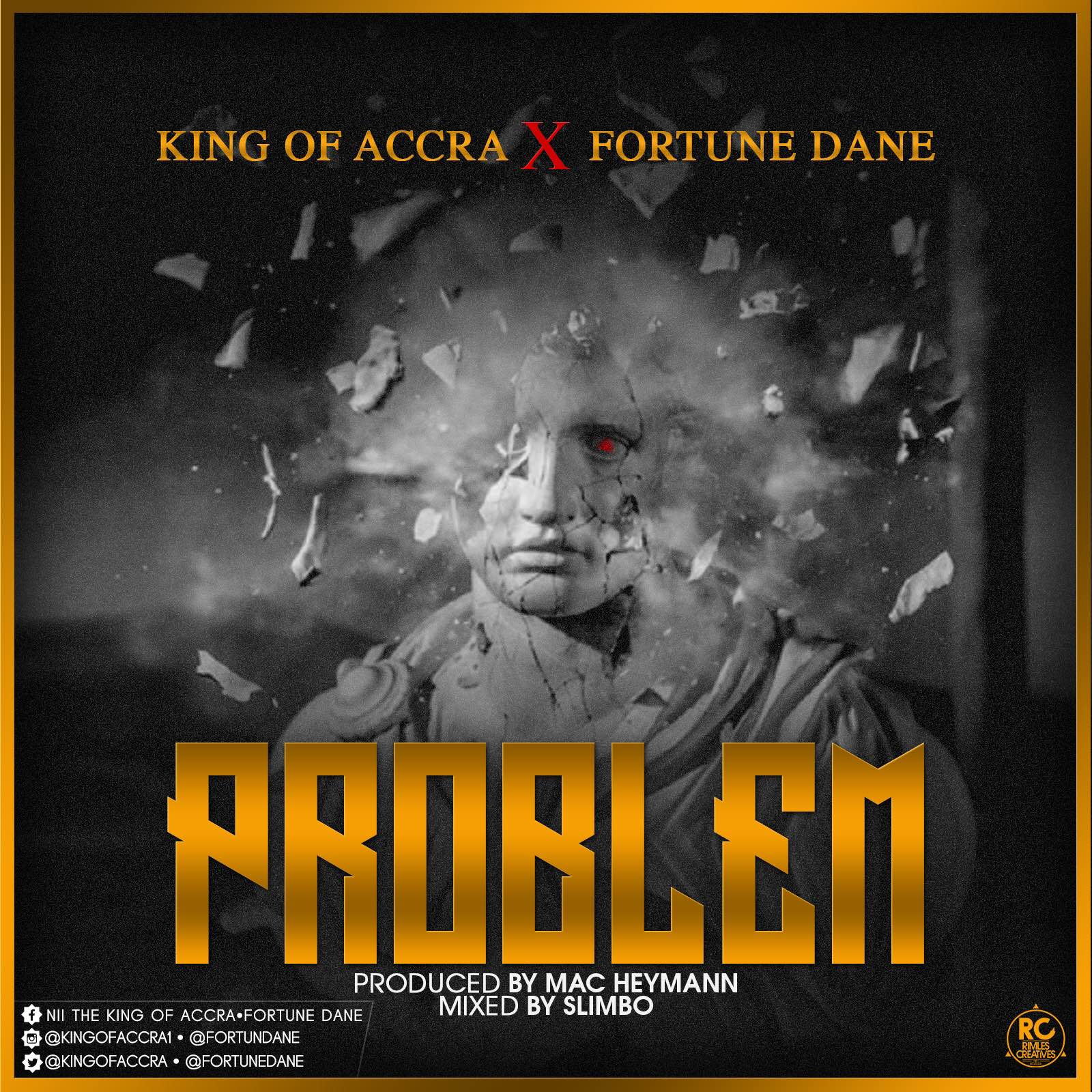 King Of Accra X Fortune Dane – Problem (Prod. By Mac Heymann Mixed By Slimbo)