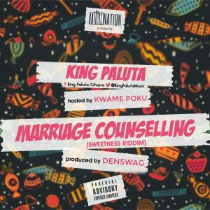 King Paluta - Marriage Counselling (Prod by Denswag)