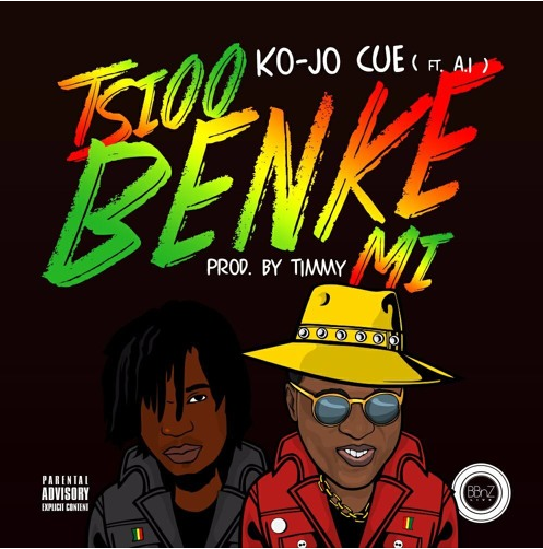 Ko-Jo Cue – Tsioo Benke Mi ft A.I (Prod By Timmy)
