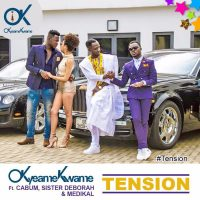Okyeame Kwame – Tension ft Cabum Sister Deborah Medikal 200x200 - LYRICS: Okyeame Kwame – Tension (Feat Cabum, Medikal & Sister Deborah)