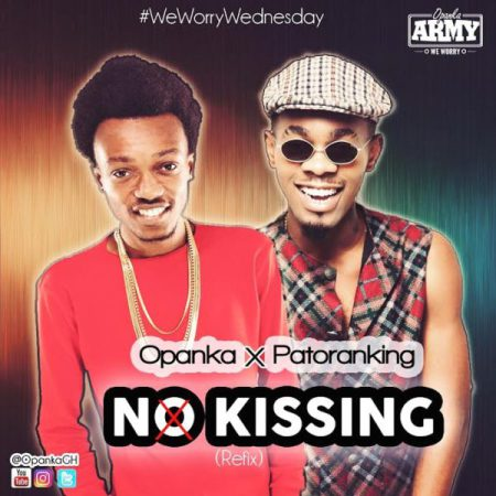 Opanka ft Patoranking – No Kissing (Refix)