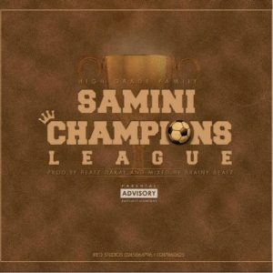 Samini - Champions League (Mixed By Brainy Beatz)
