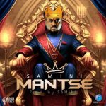 Samini – Mants3 (Prod by Samini)