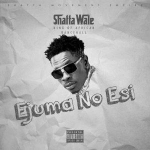 Shatta Wale - Ejuma No Esi (Prod. By Da Maker)