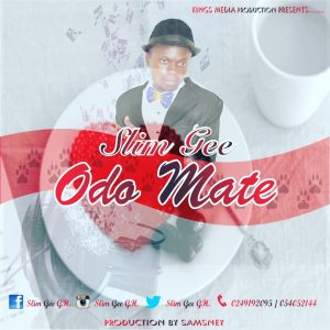 Slim Gee - Odo Mate (Prod. By Samsney)