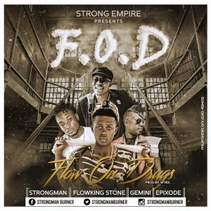 Strongman - Flow On Drugs (Feat Flowking Stone, Gemini & Epixode)