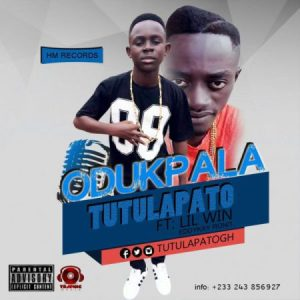 Tutulapato Ft. LilWin - Odukpala  (Prod By EddyKay Ronit)