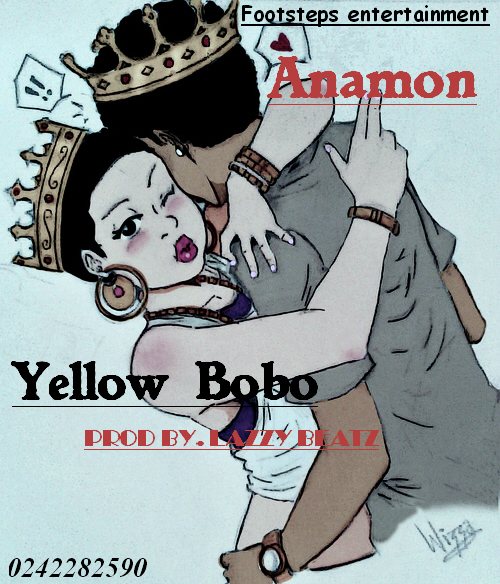 Anamon - Yellow Bobo (Prod. By Lazzy Beatz)