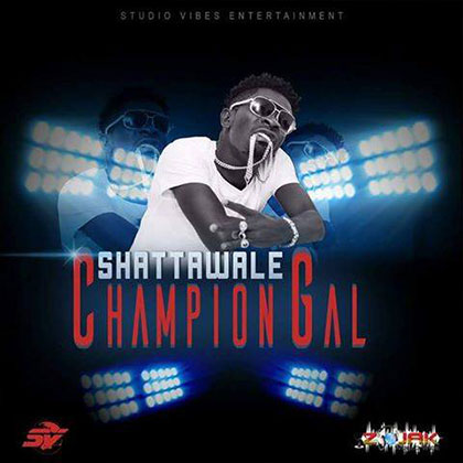 Shatta Wale – Champion Gal