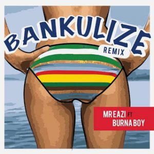 mr-eazi-ft-burna-boy-bankulize-remix-768x768