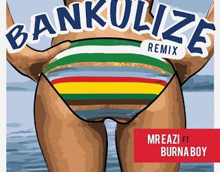 Mr Eazi – Bankulize (Feat Burna Boy) (Remix)