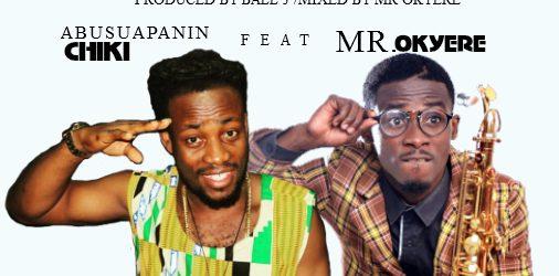 Abusuapanin Chiki Ghana ft Mr