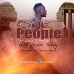 Chemikalz ft Carlyz – One People