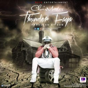 ChoirMaster - Thunder Faya