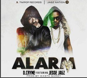 d-cryme-ft-jesse-jagz-alarm-prod-by-mastagarzy