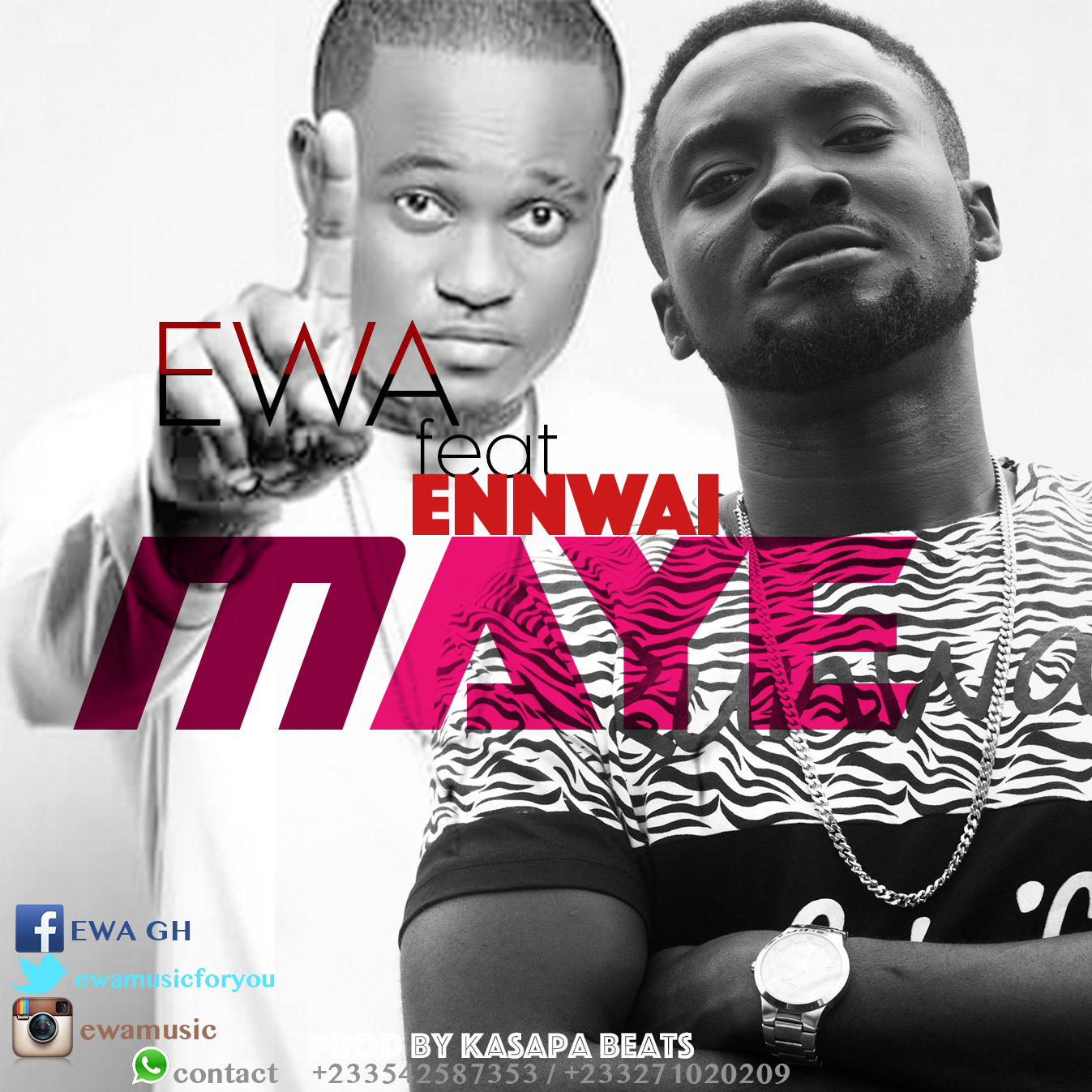 EWA ft Ennwai (Dobble) - Maye (prod by Kasapa Beatz)