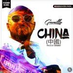 Gasmilla – China (Prod. By Spanky)