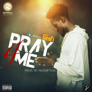 Genfi – Pray 4 Me (Prod. By Redemption)