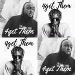 J.Town – 4get Them (Manta Da Su) ft AyAt (Prod By Drumroll)