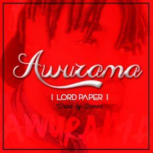 lord-paper-awurama-prod-by-gomez