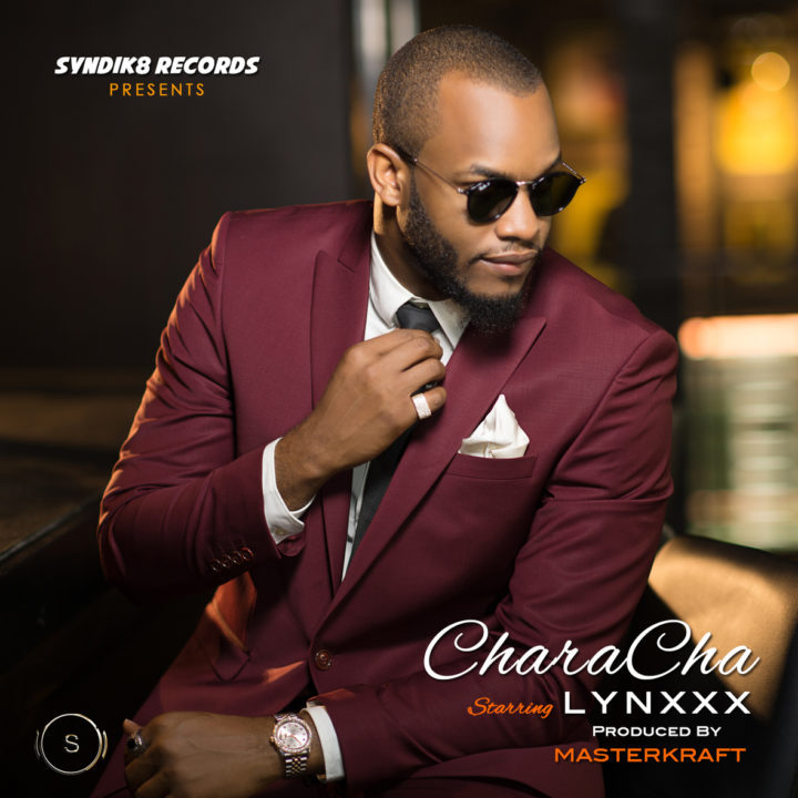 Lynxxx – CharaCha (Prod. by Masterkraft)