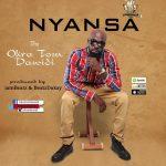 Okra Tom Dawidi – Nyansa (Prod. by IamBeatz & Beatz Dakay)