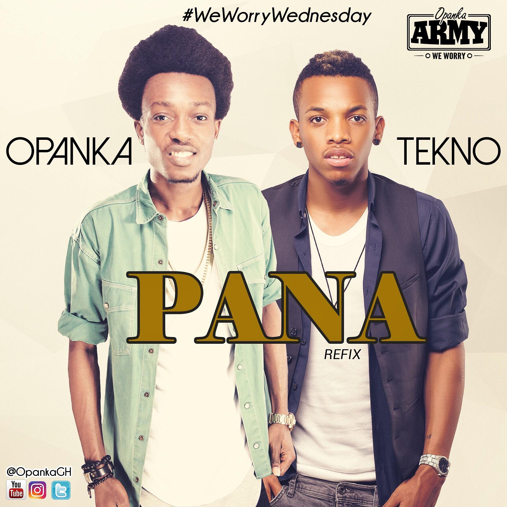 Opanka ft Tekno – Pana (Refix)