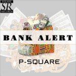 P-Square – Bank Alert