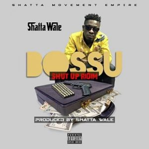 Shatta Wale – Bossu