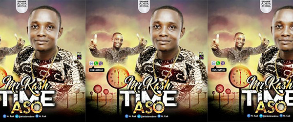 Mr Kash - Time Aso (Prod. By Ball J)