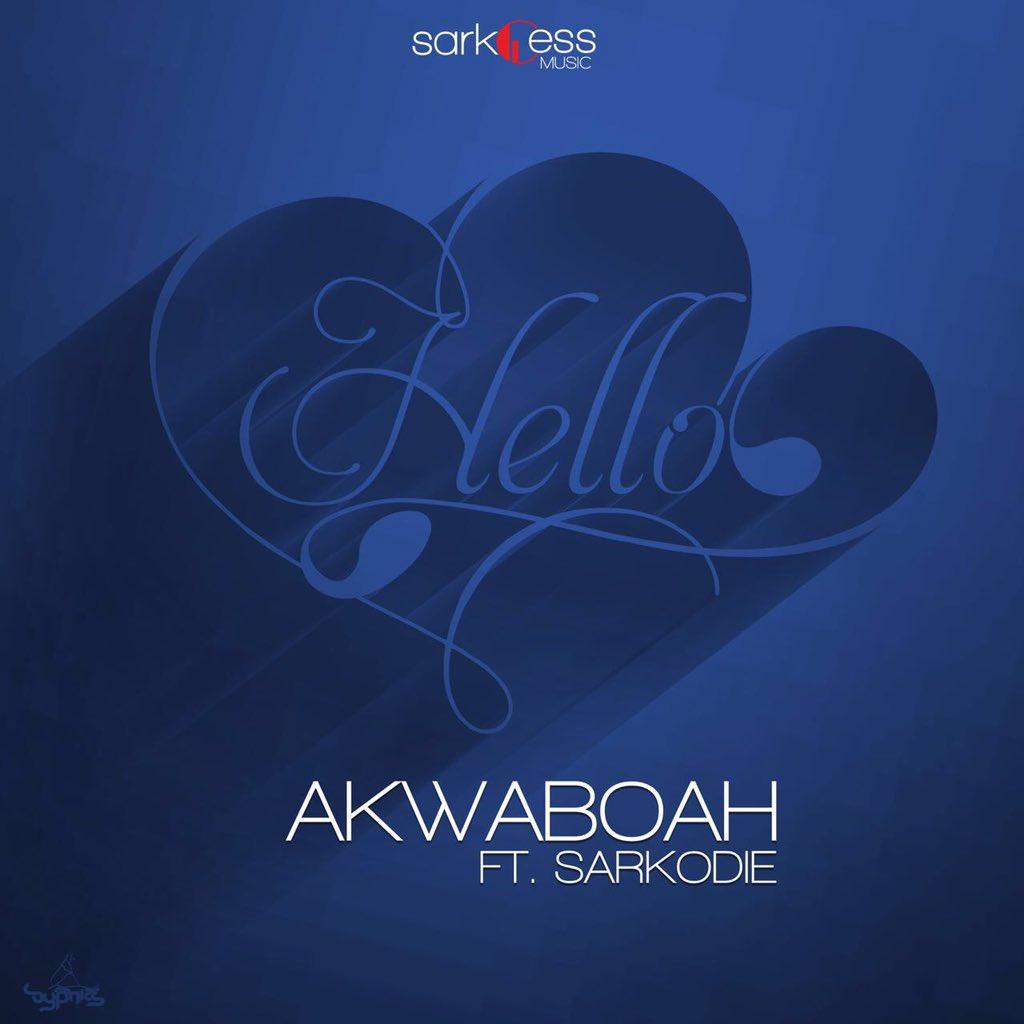Akwaboah - Hello ft Sarkodie