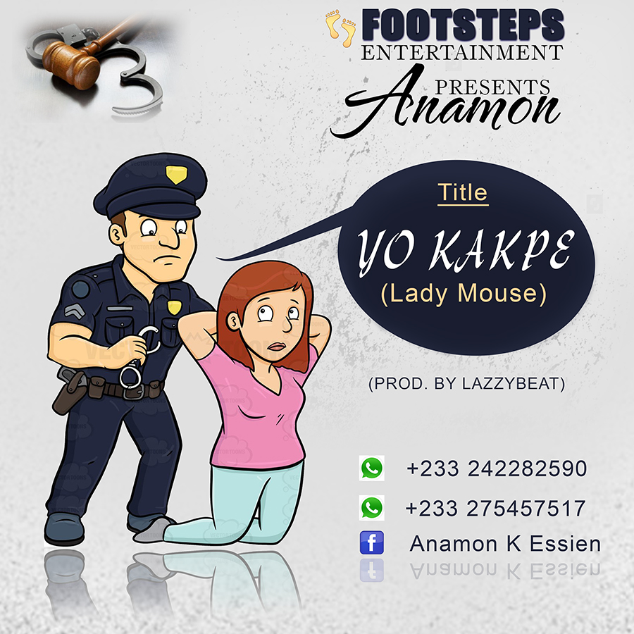 Anamon - Yo Kakpe (Lady Mouse) (Prod. By Lazzy Beatz)