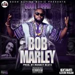 Good Maan – Bob Marley (Prod. by Monkey Beatz)
