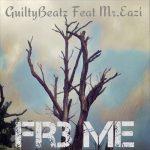 GuiltyBeatz Mr Eazi Fr Me
