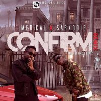 Medikal Confirm Remix ft Sarkodie Prod By Unkle Beatz 200x200 - Medikal - Confirm (Instrumental) Prod By SlumLife