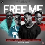 Medikal – Free Me (Feat. Mr Eazi x Sarkodie x Criss Waddle) (Prod by Magnom)