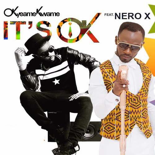 Okyeame Kwame – It's Ok ft Nero X (Prod By Peewezel)