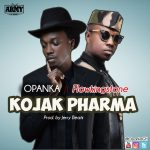 Opanka ft. Flowking Stone – Kojak Pharma (Prod. By Jerry Beatz)