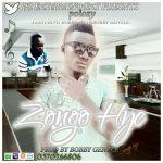 Polozy – Zongo Hye (Ft. Kobby oxy & bobby Gentle)