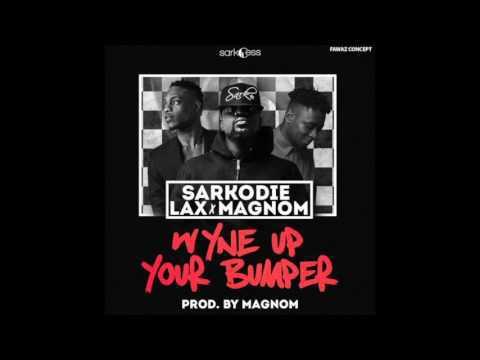 Sarkodie x LAX x Magnom – Wyne Up Your Bumper (Prod. by Magnom)