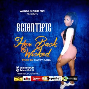 Scientific- Her Back Wicked