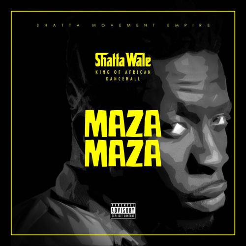 Shatta Wale - Maza Maza (Prod By Stone B)