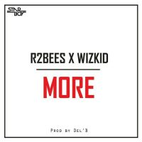 Wizkid Rbees – More prod by Del B