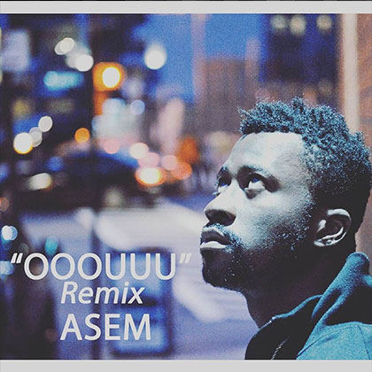 Asem - Ooouuu (Remix) (Young MA Cover)