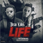 Bisa Kdei Life Ft. Patoraning Prod. By Garzy 150x150 - Patoranking – Love You Die ft Diamond Platinumz (Prod By Masta Garzy)