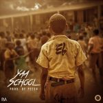 E.L – Yaa School (Prod. by PEE GH)
