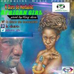 K Duro De Herbalist – African Girl (Prod. By King Dica)