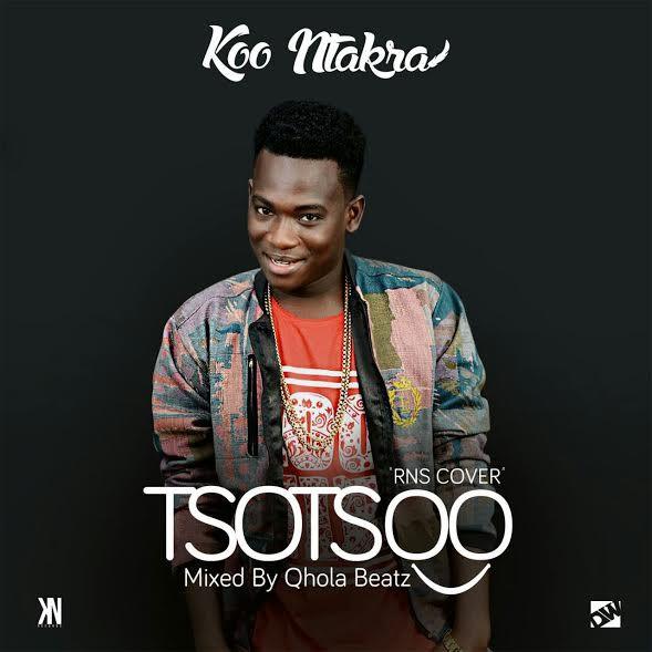 Koo Ntakra – TsoTsoo (RNS Cover) (Mixed by Qhola)